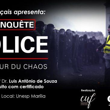 CINE-FRANÇAIS: Police, au coeur du chaos / Polícia no centro do caos